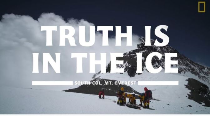 Travel & Science Videos: 'Everest Glaciology – Truth In The Ice' (NatGeo)