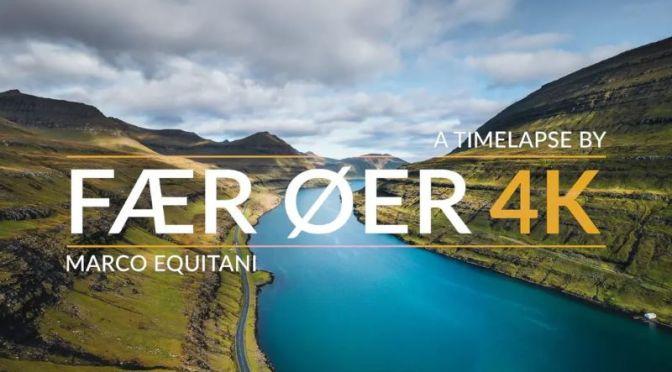 Timelapse Travel Videos: 'Fær Øer 4K'  In The Faroe Islands Of Denmark (2020)