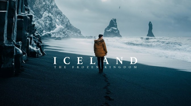 New Travel Video: 'Iceland – The Frozen Kingdom'