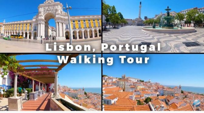 New Walking Tour Videos: 'Lisbon, Portugal' (2020)