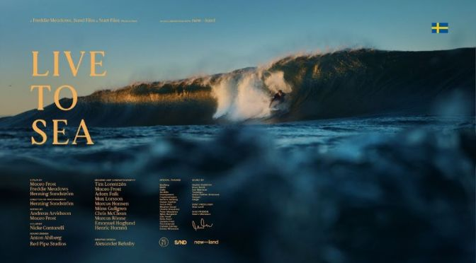 Top Short Films: 'Live To Sea' –  Surfing The Rugged Edges Of Sweden (Video)
