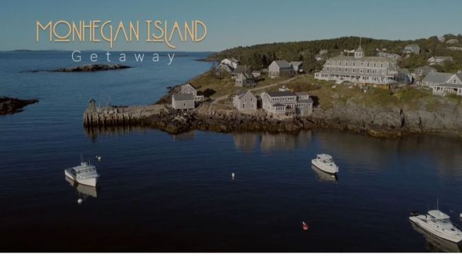 Travel Videos: 'Monhegan Island, Maine Getaway'