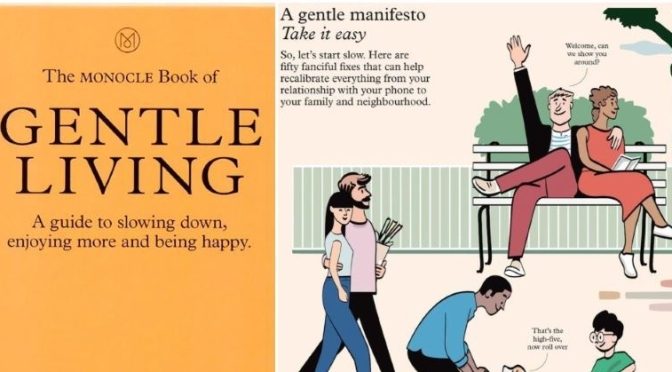 Lifestyle: 'The Monocle Book Of Gentle Living'