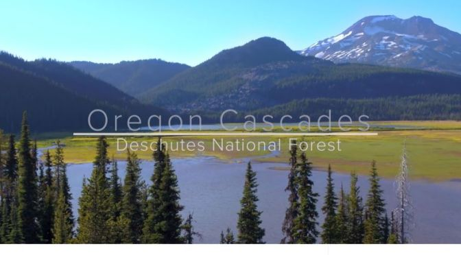 New Aerial Travel Video: 'Deschutes National Forest' In Oregon (2020)