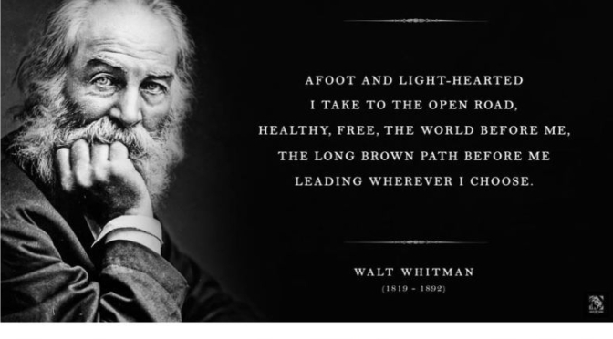 Poetry: 'Song Of The Open Road' By Walt Whitman