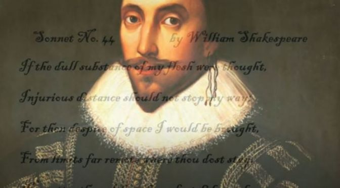 Poetry: 'Sonnet 44' By William Shakespeare