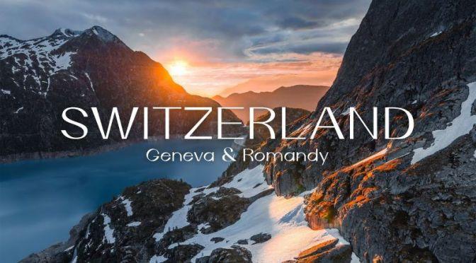 Top New Travel Videos: 'Switzerland – Geneva & Romandy' (Timelab)
