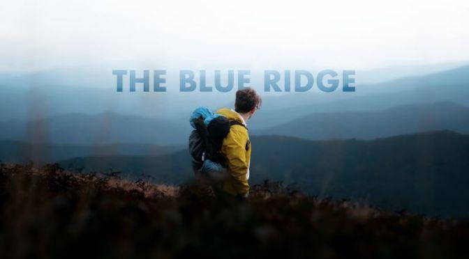 Travel Videos: 'The Blue Ridge' In The Carolinas