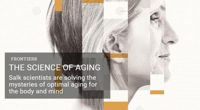 Healthy Longevity: 'The Science Of Aging' (Salk Institute Video)