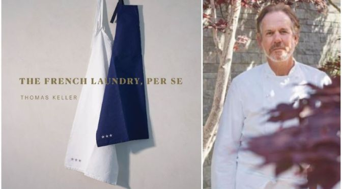 Interviews: 65-Year Old American Chef Thomas Keller On His Latest Book, Covid & His Restaurants