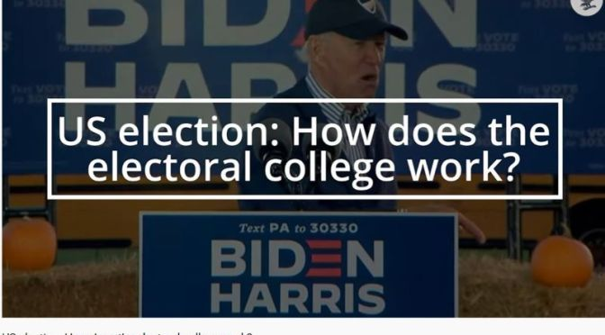 2020 U.S. Election: 'How Does The Electoral College Work?' (Video)