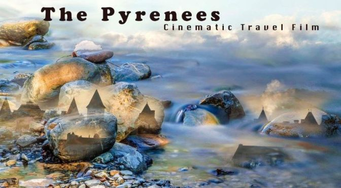 Travel & Nature Videos: 'Wild Pyrenees' (2020)