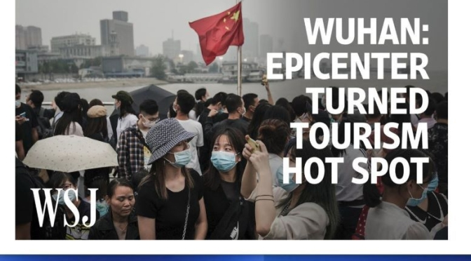 Travel & Culture Video: 'Wuhan, China – Epicenter Turned Tourism Hot Spot'