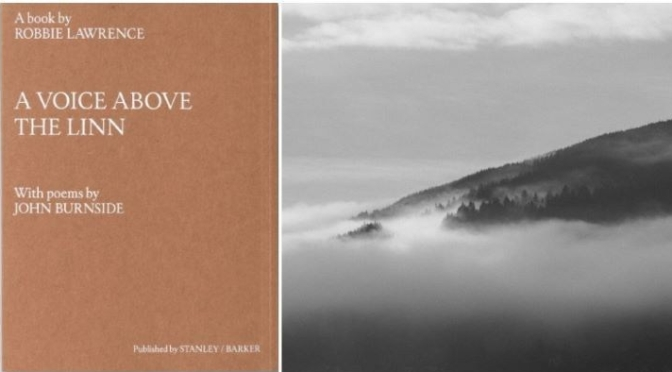 New Photography Books: 'A Voice Above The Linn' By Robbie Lawrence (2020)