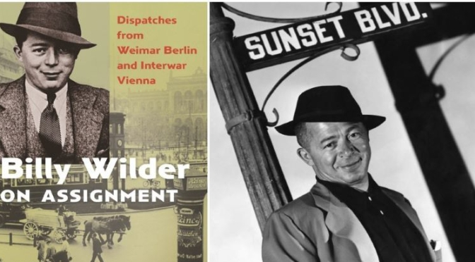 New Books: 'Billy Wilder On Assignment' (Video)