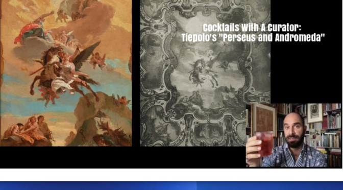 "Cocktails With A Curator: Tiepolo's ""Perseus and Andromeda"" (Frick Video)"