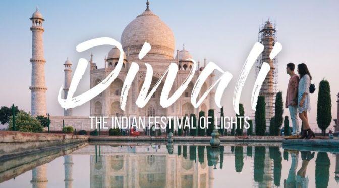 Destinations: 'Diwali – The Indian Festival Of Lights'
