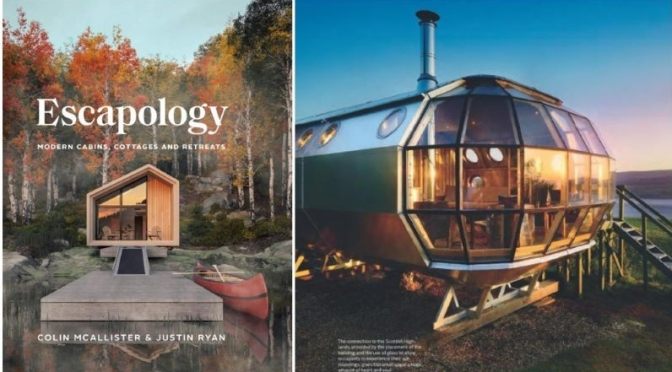 New Architecture Books: 'Escapology – Modern Cabins & Cottages' (2020)