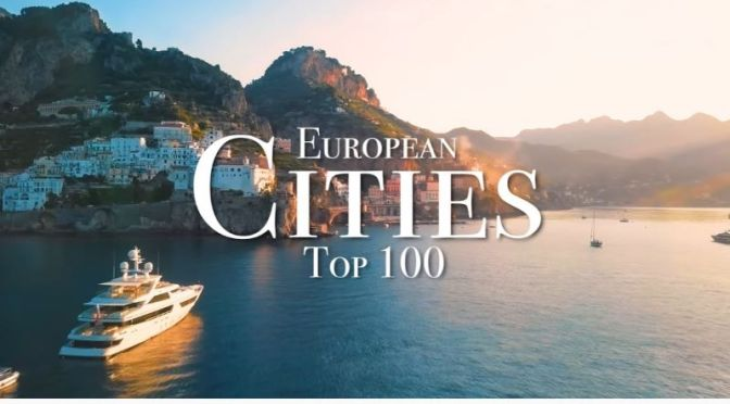 Travel: The 'Top 100 Cities In Europe' (Video)