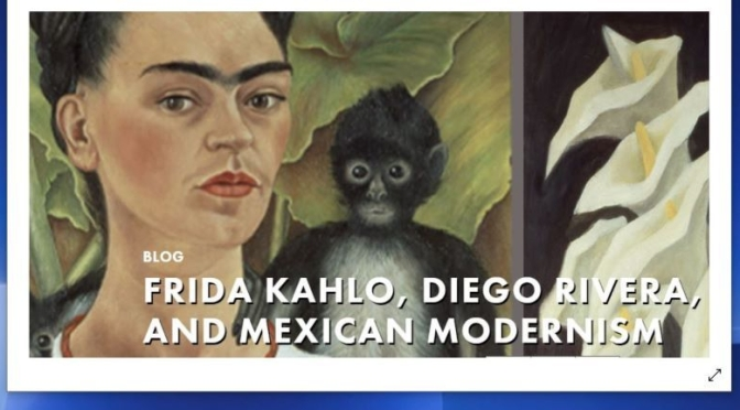 Top Art Exhibitions: 'Frida Kahlo, Diego Rivera And Mexican Modernism' (2020)