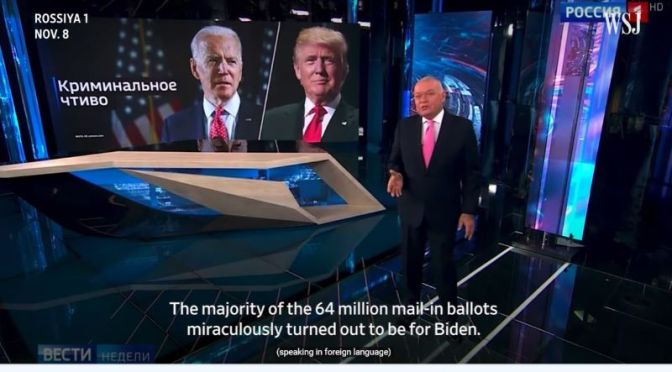 Politics: How Russian State Media Covers The 2020 U.S. Election (WSJ)