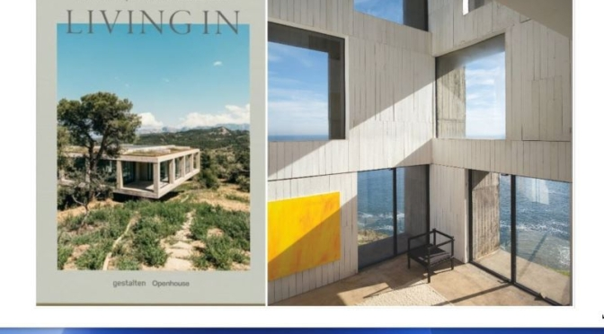 HOME DESIGN: 'LIVING IN – MODERN MASTERPIECES OF RESIDENTIAL ARCHITECTURE'