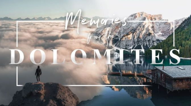 Travel Videos: 'Memories From The Dolomites' (2020)