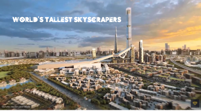 City Architecture: 'The World's Top 16 Tallest Skyscrapers' (Video)
