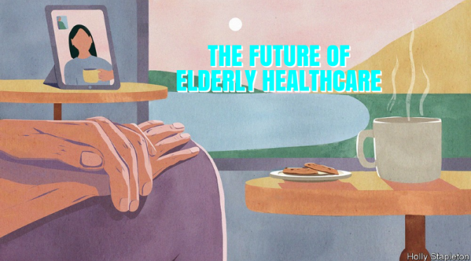 """Post Covid: """"The Future Of Elderly Care' (Video)"""