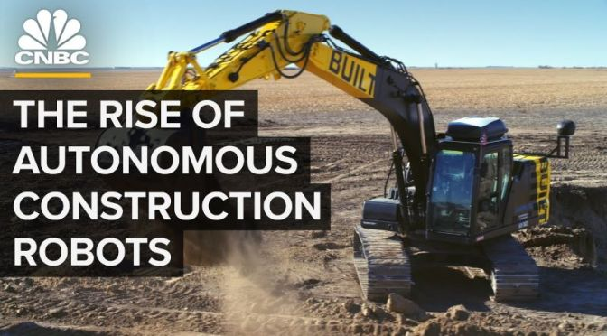 Building Industry: 'The Rise Of Autonomous Construction Robots'