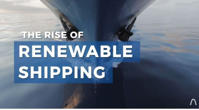 Ocean Transport: 'Are Renewable Ships Possible?'