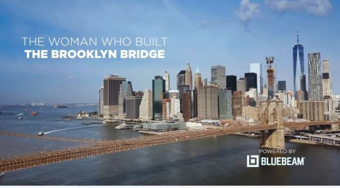 Landmark Profiles: 'The Woman Who Built The Brooklyn Bridge' (Video)