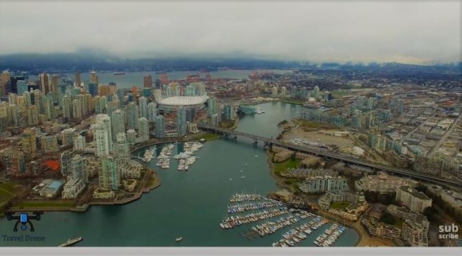 Aerial Travel Video: 'Vancouver – Canada'