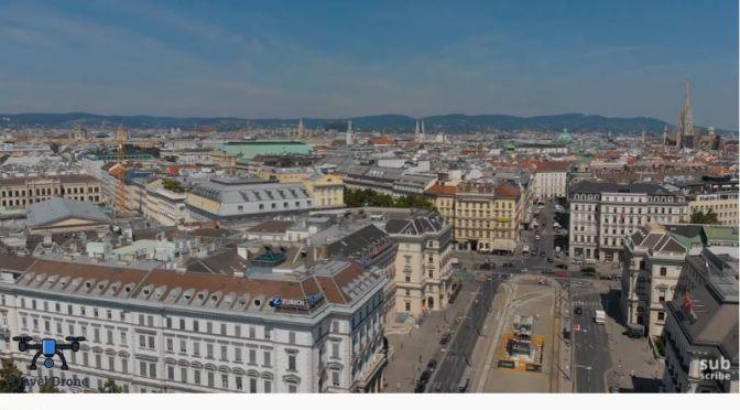 New Aerial Travel Videos: 'Vienna, Austria' (2020)