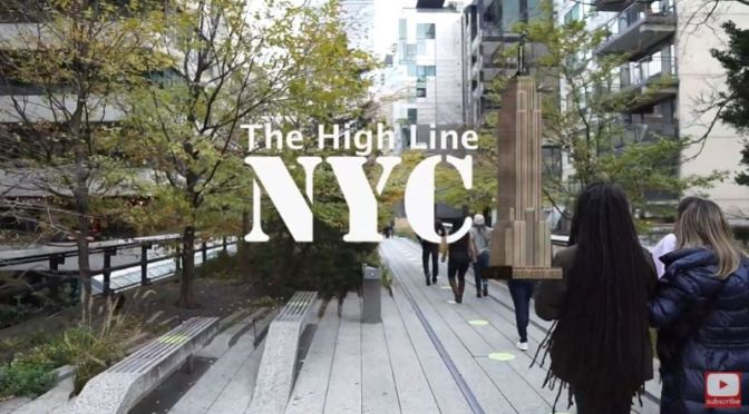 Walking Tours: 'The High Line' – New York City (2020)