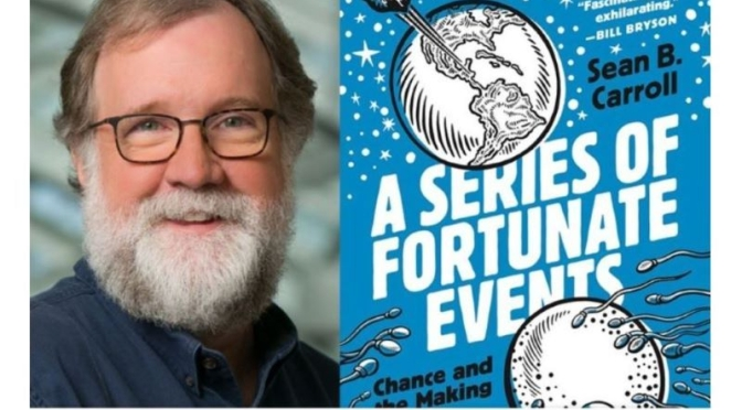 Top Lectures: 'A Series Of Fortunate Events' By Biologist Sean B. Carroll