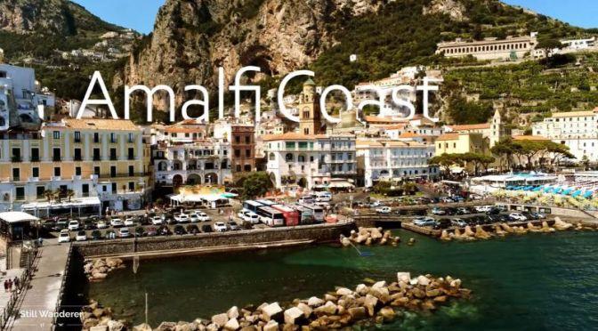 Aerial Travel: 'Amalfi Coast –  Italy' (Video)