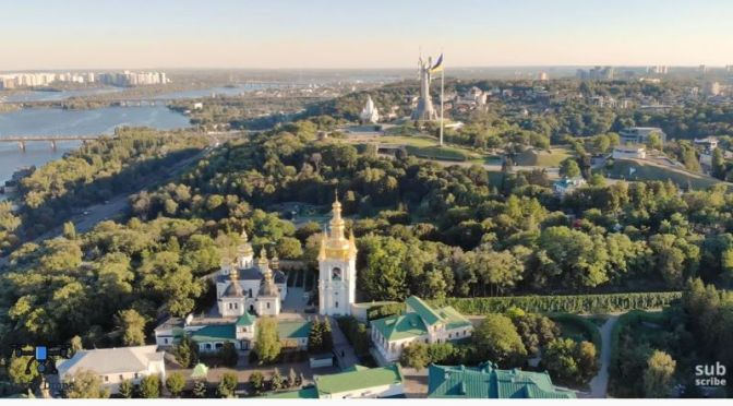 Aerial Travel: 'Kiev' – Capital Of Ukraine (Video)