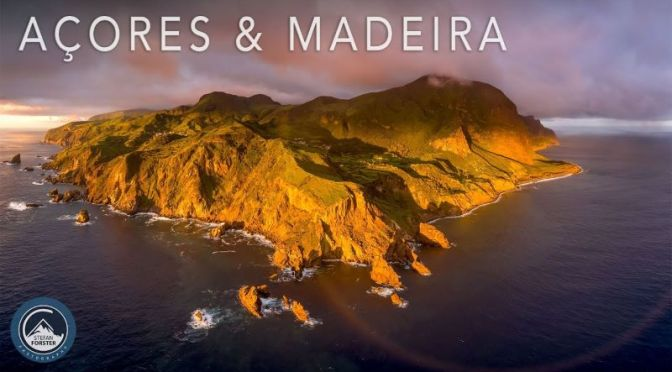Aerial Travel: 'Azores & Madeira' – The Islands Of Rainbows And Waterfalls