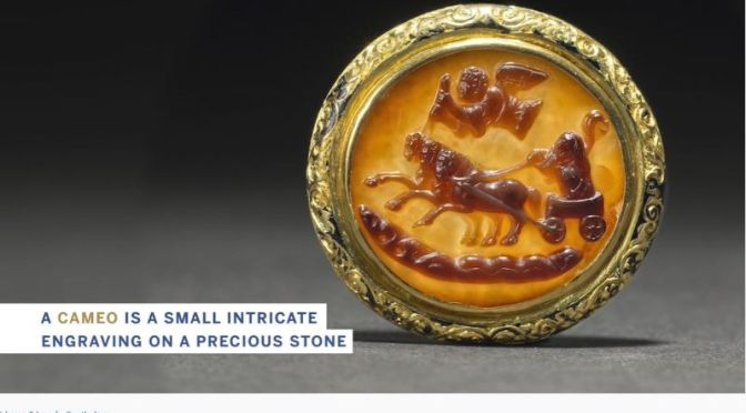 Art & Jewelry: The Ancient Engraving Of The 'Cameo'