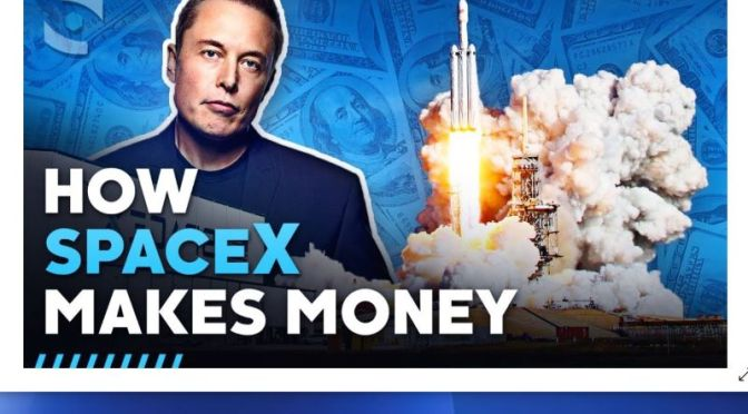 Technology: 'How SpaceX Makes Money' (Video)