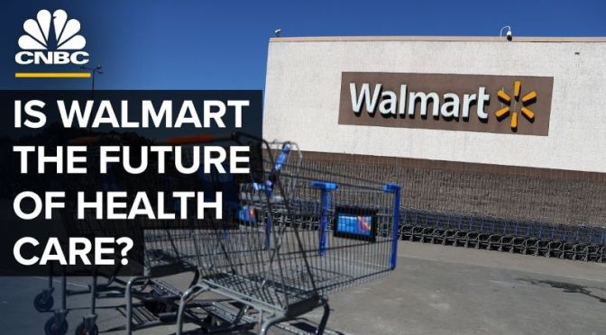 Analysis: 'Is Walmart The Future Of Health Care?'