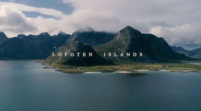 Aerial Travel: 'Lofoten Islands' Of Norway (Video)