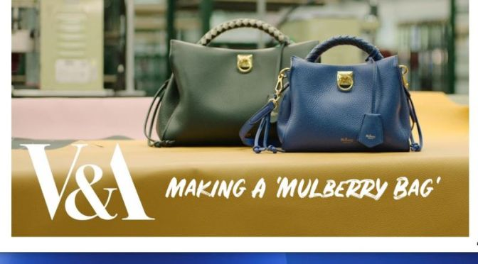 Fashion: 'Making A Mulberry Bag' (Video)