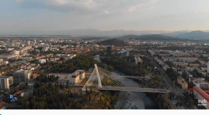 Aerial Travel: 'Podgorica – Montenegro' (Video)