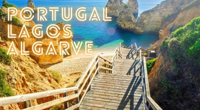 Aerial Travel: 'Lagos' In the  Algarve Region Of South Portugal (Video)
