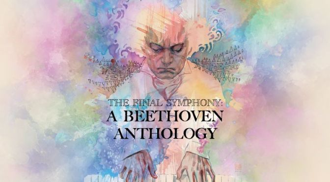 Graphic Novels: 'The Final Symphony – A Beethoven Anthology' (Dec 2020)
