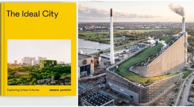 Design Books: 'The Ideal City – Exploring Urban Futures' (Gestalten)