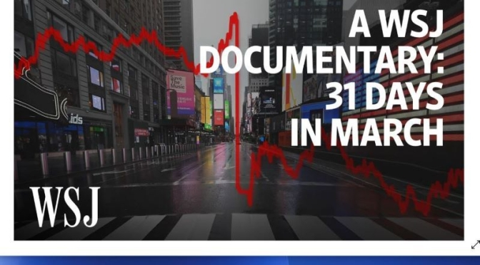 Documentary: '31 Days In March 2020′ – The Month Coronavirus Unraveled American Business (Video)