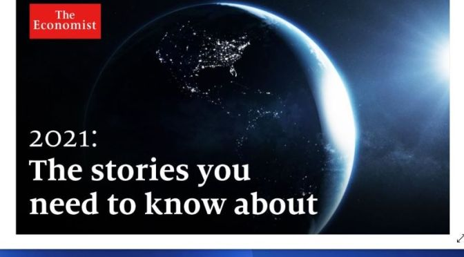 2021: Five Major Stories Shaping The World (Video)